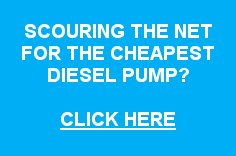 Scouring for the cheapest diesel pump? Click here.